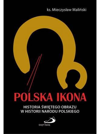 Polska Ikona. Historia świętego - okładka książki