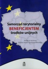 Samorząd terytorialny beneficjentem środków unijnych - okładka książki