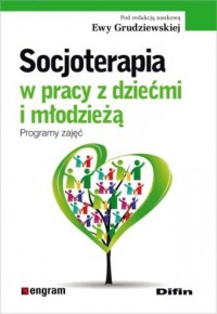 Socjoterapia w pracy z dziećmi - okładka książki