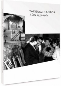 Tadeusz Kantor i lata 1959-1964 - okładka książki