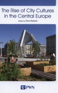 The Rise of City Cultures in the - okładka książki