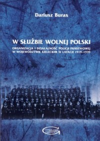 W służbie wolnej Polski. Organizacja - okładka książki