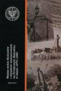 Władze wobec Kościołów i związków wyznaniowych na Środkowym Nadodrzu w latach 1970-1980 - okładka książki