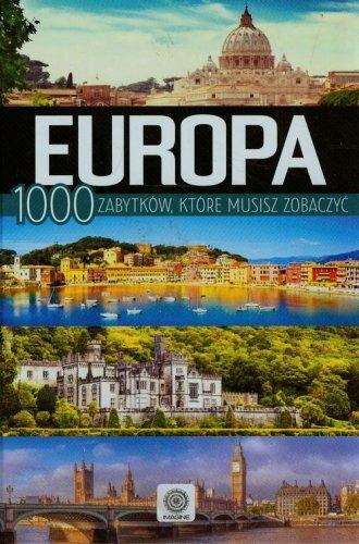 Europa. 1000 zabytków które musisz - okładka książki