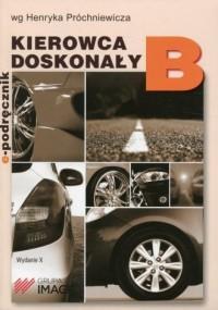 Kierowca doskonały B E-podręcznik bez płyty CD/2018 (ostatni egz. bez płyty) - okładka książki