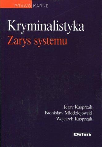 Kryminalistyka. Zarys systemu. - okładka książki