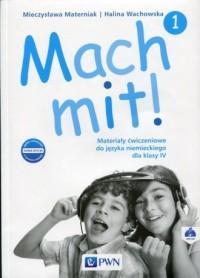 Mach mit! 1 Materiały ćwiczeniowe do języka niemieckiego dla klasy 4. Szkołą podstawowa - okładka podręcznika