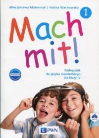 Mach mit! 1 Podręcznik do języka niemiekiego dla klasy 4 (+ 2CD). Szkoła podstawowa - okładka podręcznika