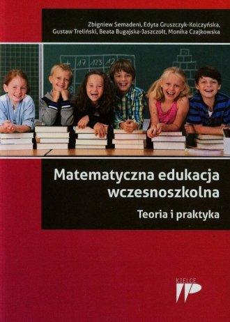 Matematyczna edukacja wczesnoszkolna. - okładka książki
