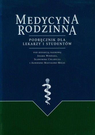 Medycyna rodzinna. Podręcznik dla - okładka książki