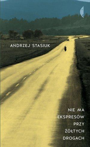 Nie ma ekspresów przy żółtych drogach - okładka książki