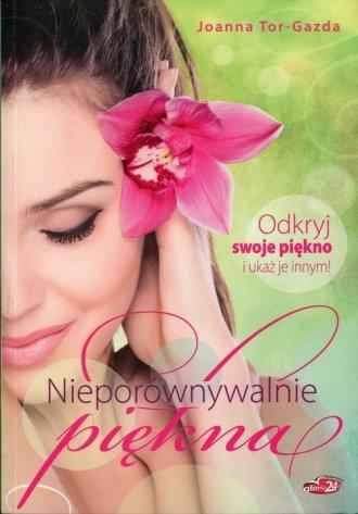 Nieporównywalnie piękna - okładka książki