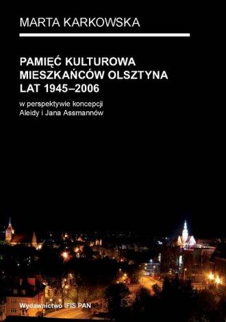 Pamięć kulturowa mieszkańców Olsztyna - okładka książki