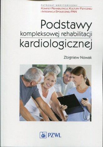 Podstawy kompleksowej rehabilitacji - okładka książki