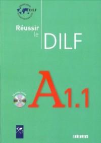 Réussir le DILF A1.1- livre (+ CD) - okładka podręcznika