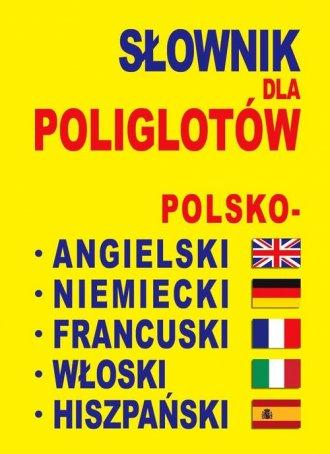 Słownik dla poliglotów polsko - - okładka książki