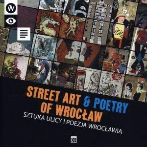 Sztuka ulicy i poezja Wrocławia. - okładka książki