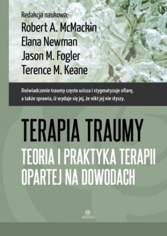 Terapia traumy. Teoria i praktyka - okładka książki