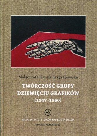 Twórczość grupy Dziewięciu Grafików. - okładka książki
