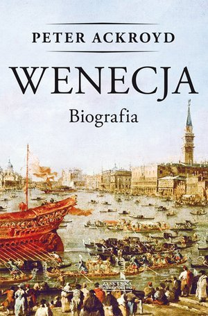 Wenecja. Biografia - okładka książki
