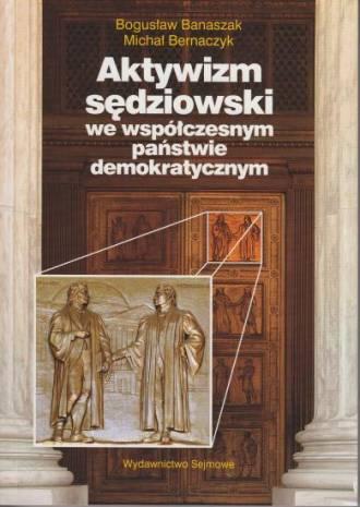 Aktywizm sędziowski we współczesnym - okładka książki