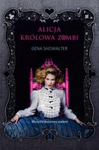Alicja, królowa zombi - okładka książki