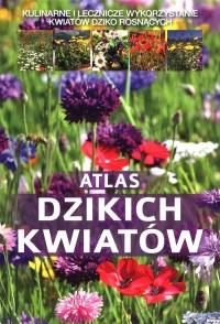 Atlas dzikich kwiatów - Małgorzata Mederska - okładka książki