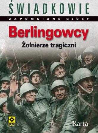 Berlingowcy. Wspomnienia żołnierzy - okładka książki