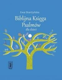 Biblijna Księga Psalmów dla dzieci - okładka książki