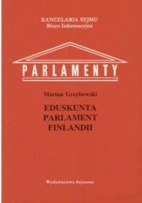 Eduskunta - parlament Finlandii. Seria: Parlamenty - okładka książki