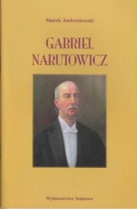 Gabriel Narutowicz. 90. rocznica - okładka książki