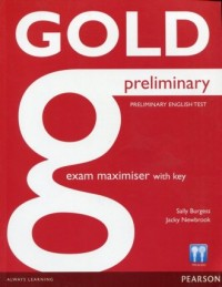 Gold. Preliminary Exam Maximiser with key - okładka podręcznika