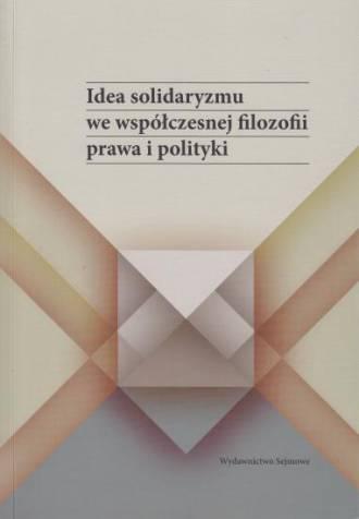 Idea solidaryzmu we współczesnej - okładka książki
