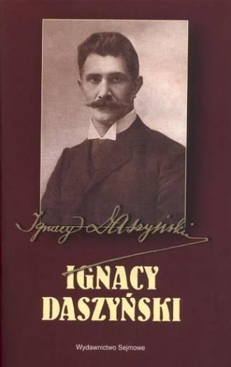 Ignacy Daszyński. Seria: 90. rocznica - okładka książki