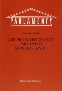 Izba Reprezentantów Parlament Nowej Zelandii. Seria: Parlamenty - okładka książki