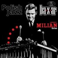 Jerzy Milian Trio. Bazaar - okładka płyty
