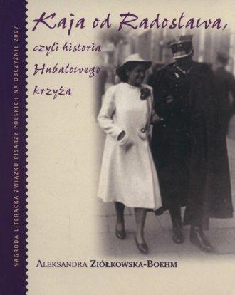 Kaja od Radosława czyli historia - okładka książki