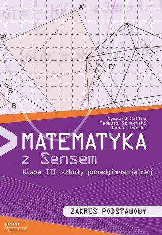Matematyka z Sensem. Klasa 3. Szkoła - okładka podręcznika