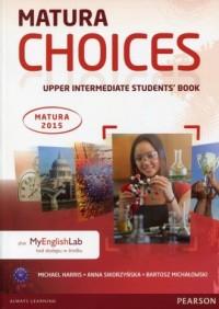 Matura Choices. Upper Intermadiate Students Book plus MyEnglishLab kod dostępu w środku - okładka podręcznika