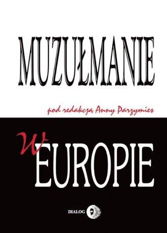 Muzułmanie w Europie - okładka książki