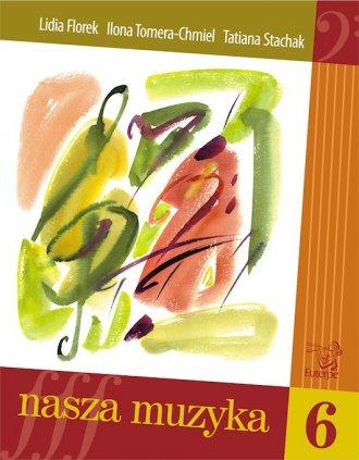 Nasza muzyka 6 - okładka podręcznika