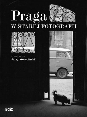 Praga w starej fotografii - okładka książki