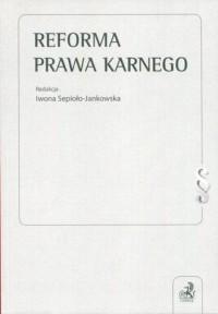 Reforma prawa karnego - okładka książki