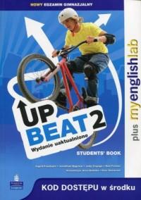 Upbeat 2. Students Book plus MyEnglishLab. Nowy egzamin gimnazjalny - okładka podręcznika