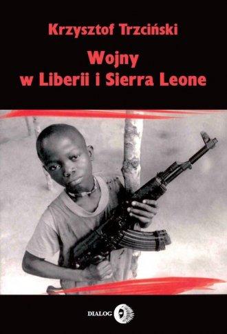 Wojny w Liberii i Sierra Leone - okładka książki