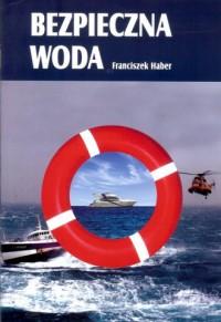 Bezpieczna woda - okładka książki