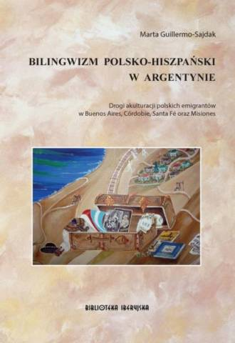 Bilingwizm polsko-hiszpański w - okładka książki