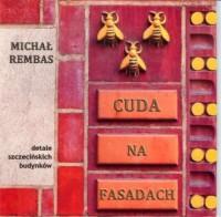 Cuda na fasadach. Detale szczecińskich budynków - okładka książki