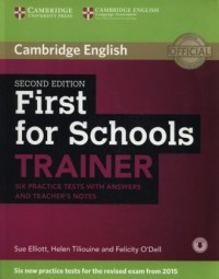 First for Schools Trainer. Six Practice Tests with Answers - okładka podręcznika