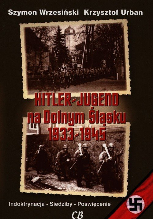 Hitler-Jugend na Dolnym Śląsku - okładka książki